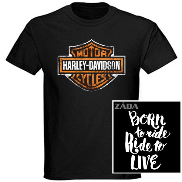 Trička, mikiny, košile - Tričko krátký rukáv - Harley-Davidson Born to Ride